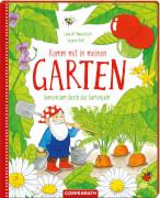 Komm mit in meinen Garten - Gemeinsam durch das Gartenjahr