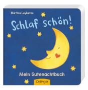 Schlaf schön! Mein Gutenachtbuch, Pappbilderbuch, 16 Seiten, ab 12 Monaten