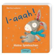 I-aaah! Meine Spielsachen, Pappbilderbuch, 16 Seiten, ab 12 Monaten