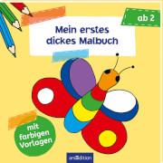 Ars Edition - Malbuch ab 2: Mein erstes dickes Malbuch, Taschenbuch, ab 2 Jahren, 80 Seiten