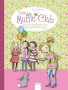Der Muffin-Club Band Band 3 - Beste Freundinnen