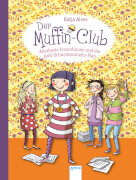 Der Muffin-Club Band Band 4 - Allerbeste Freundinnen