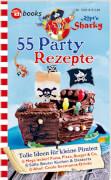 Käpt'n Sharky: 55 Party-Rezepte (Kochzeitschrift)