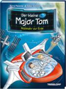 Tessloff Der kleine Major Tom. Band 2. Rückkehr zur Erde